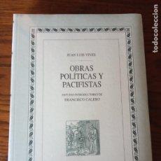 Libros de segunda mano: OBRAS POLITICAS Y PACIFISTAS (BIBLIOTECA DE AUTORES ESPAÑOLES)-JUAN LUIS VIVES.PRECINTADO.. Lote 234503380