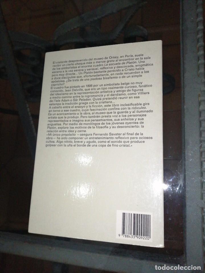 Libros de segunda mano: Fernando savater , la escuela de platón - Foto 2 - 234991700