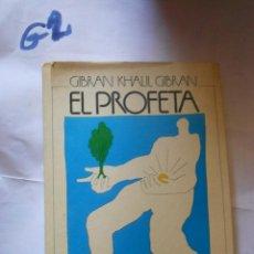 Libros de segunda mano: EL PROFETA - GIBRAN KHAUL. Lote 235311955