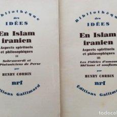 Libros de segunda mano: EN ISLAM IRANIEN : ASPECTS SPIRITUELS ET PHILOSOPHIQUES, HENRY CORBIN. VOLUM. II - III. EN FRANCÉS.. Lote 235319190