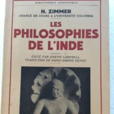 Libros de segunda mano: LES PHILOSOPHIES DE L´INDE, EDITADO POR PAYOT, PARIS, 1953. EN FRANCÉS.. Lote 235350340