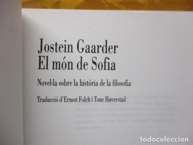 Libros de segunda mano: EL MÓN DE SOFIA, Jostein Gaarder - Foto 6 - 235375670