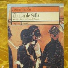 Livros em segunda mão: EL MÓN DE SOFIA, JOSTEIN GAARDER. Lote 235375670