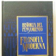 Libros de segunda mano: HISTORIA DEL PENSAMIENTO / FILOSOFIA MODERNA VOLUMEN 3 / SARPE. Lote 235588390