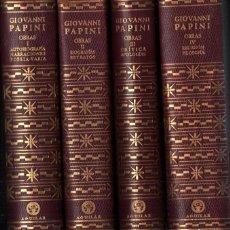 Libros de segunda mano: GIOVANNI PAPINI : OBRAS COMPLETAS - 4 TOMOS (AGUILAR, 1960). Lote 235939235