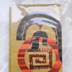 Libros de segunda mano: INDRO MONTANELLI -HISTORIA DE LOS GRIEGOS - CÍRCULO DE LECTORES -ENVÍO CERTIF 6,99. Lote 236076140