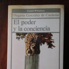 Libros de segunda mano: EL PODER Y LA CONCIENCIA. Lote 236203300