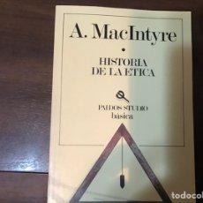 Libros de segunda mano: HISTORIA DE LA ÉTICA. A. MACINTYRE. PAIDOS STUDIO. COMO NUEVO. Lote 236239395