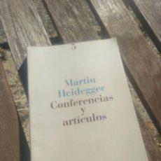 Libros de segunda mano: MARTIN HEIDEGGER. CONFERENCIAS Y ARTÍCULOS.. Lote 236420135
