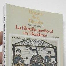 Libros de segunda mano: LA FILOSOFÍA MEDIEVAL EN OCCIDENTE. Lote 236524560