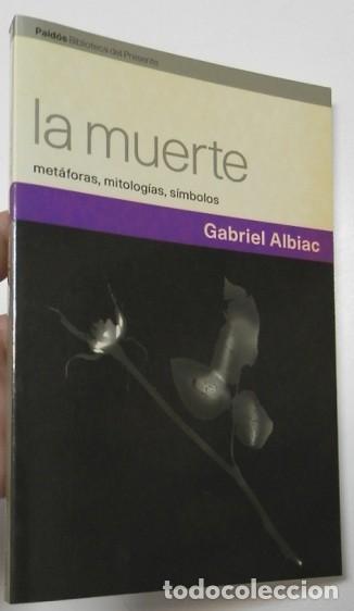LA MUERTE - GABRIEL ALBIAC (Libros de Segunda Mano - Pensamiento - Filosofía)