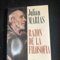 Libros de segunda mano: JULIÁN MARÍAS. RAZÓN DE LA FILOSOFÍA. ALIANZA EDITORIAL 1993. Lote 236687485