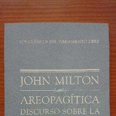 Libros de segunda mano: AREOPAGÍTICA DISCURSOS SOBRE LA LIBERTAD DE PRENSA – JOHN MILTON – CLASICOS DEL PENSAMIENTO LIBRE -. Lote 201725492