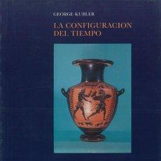 Livres d'occasion: LA CONFIGURACIÓN DEL TIEMPO DE GEORGE KUBLER. Lote 237922865