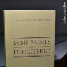 Libros de segunda mano: JAIME BALMES- EL CRITERIO- ED. EL MUNDO. Lote 238335010