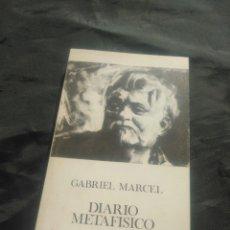 Libros de segunda mano: GABRIEL MARCEL. DIARIO METAFÍSICO.. Lote 238602140