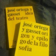 Libros de segunda mano: JOSÉ ORTEGA Y GASSET. DOS LIBROS. IDEA DEL TEATRO Y ORIGEN Y EPÍLOGO DE LA FILOSOFÍA.. Lote 239789490