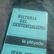 Libros de segunda mano: HISTORIA DEL EXISTENCIALISMO. JEAN WHAL.. Lote 239803965