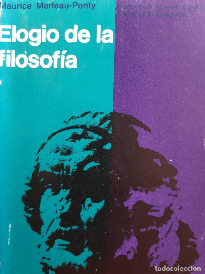 ELOGIO DE LA FILOSOFIA MAURICE MERLEAU PONTY BUENOS AIRES 1970 (Libros de Segunda Mano - Pensamiento - Filosofía)