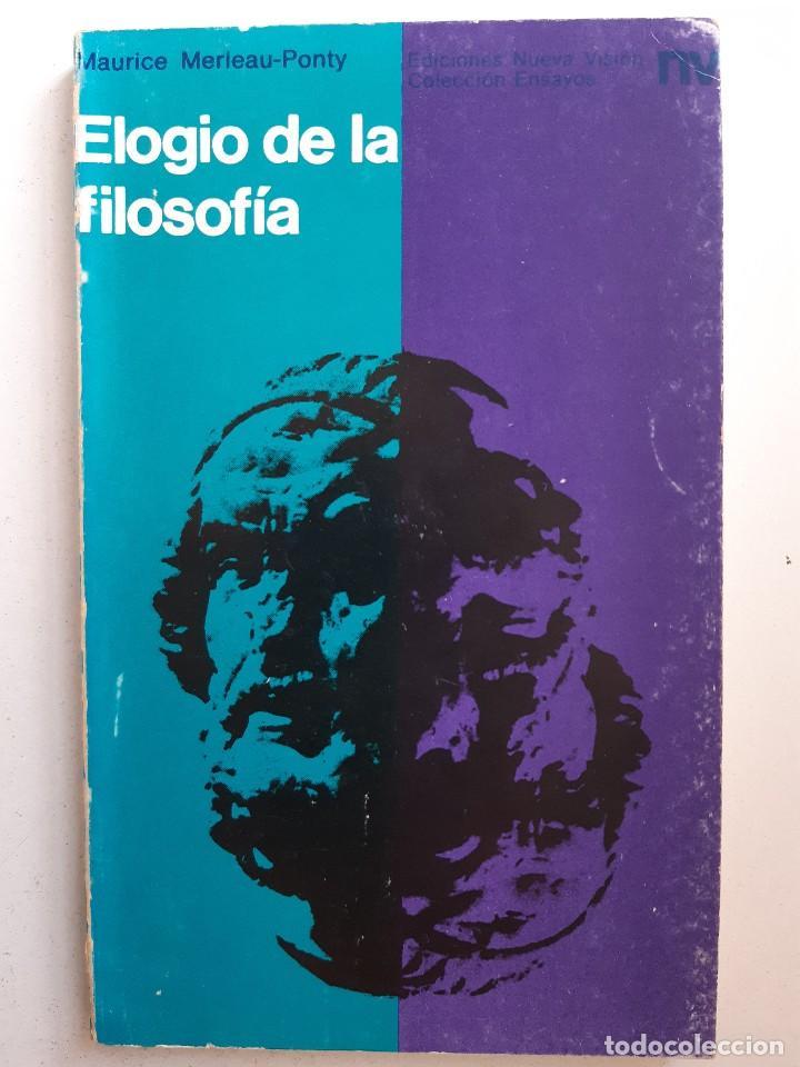 Libros de segunda mano: ELOGIO DE LA FILOSOFIA Maurice Merleau Ponty Buenos Aires 1970 - Foto 2 - 240337665