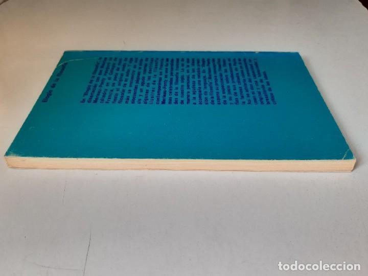 Libros de segunda mano: ELOGIO DE LA FILOSOFIA Maurice Merleau Ponty Buenos Aires 1970 - Foto 5 - 240337665