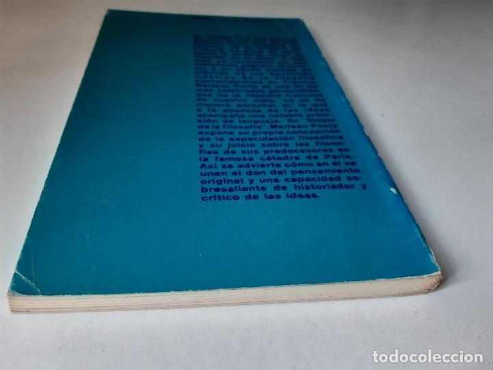 Libros de segunda mano: ELOGIO DE LA FILOSOFIA Maurice Merleau Ponty Buenos Aires 1970 - Foto 6 - 240337665