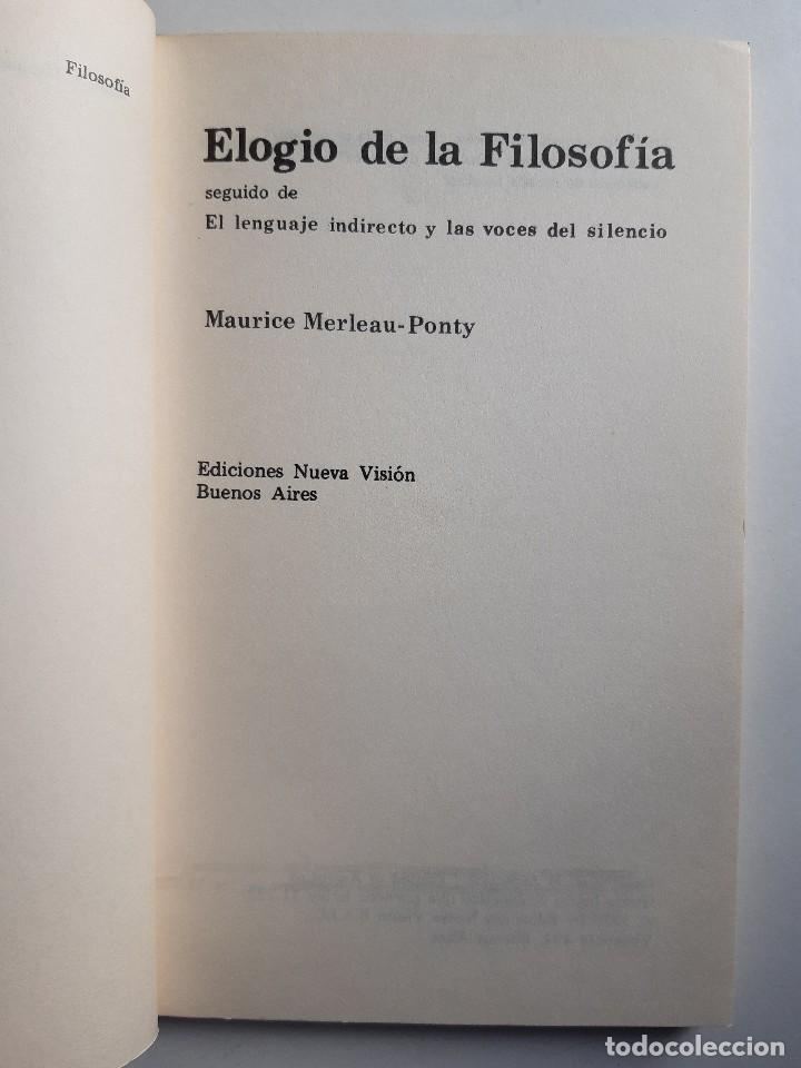 Libros de segunda mano: ELOGIO DE LA FILOSOFIA Maurice Merleau Ponty Buenos Aires 1970 - Foto 8 - 240337665