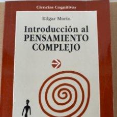 Libros de segunda mano: INTRODUCCIÓN AL PENSAMIENTO COMPLEJO (BOL,2). Lote 240404635