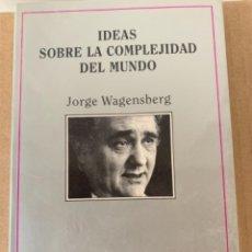 Libros de segunda mano: IDEAS SOBRE LA COMPLEJIDAD DEL MUNDO (BOL,2). Lote 240405430