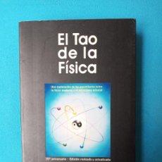 Libros de segunda mano: EL TAO DE LA FÍSICA - FRITJOF CAPRA. Lote 240500040