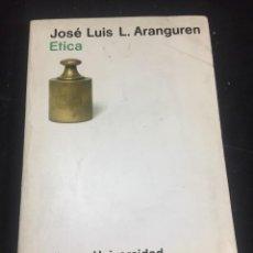 Libros de segunda mano: ETICA. JOSE LUIS L. ARANGUREN. ALIANZA UNIVERSIDAD TEXTOS. 1979. Lote 242349645