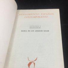Libros de segunda mano: PENSAMIENTO ESPAÑOL CONTEMPORANEO. MARÍA DE LOS ANGELES SOLER. TAURUS 1961 ANTOLOGÍA. Lote 242358440