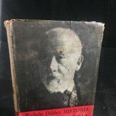 Libros de segunda mano: HISTORIA DE LA FILOSOFIA, WILHELM DILTHEY. FONDO DE CULTURA ECONÓMICA. BREVIARIOS 1951 MÉXICO. Lote 243595935