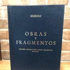 Libros de segunda mano: OBRAS Y FRAGMENTOS. HESIODO. BIBLIOTECA CLÁSICA GREDOS. Lote 243889660