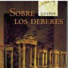Libros de segunda mano: SOBRE LOS DEBERES - CICERON. Lote 243894345