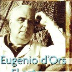 Libros de segunda mano: EUGENIO D´ORS EL ARTE Y LA VIDA, GONZÁLEZ ANTONIO, FI-244. Lote 244407295