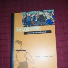 Libros de segunda mano: MAITE LARRAURI . MAX , LA LLIBERTAT SEGONS , HANNAH ARENDT. Lote 244445155