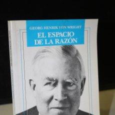 Libros de segunda mano: EL ESPACIO DE LA RAZÓN (ENSAYOS FILOSÓFICOS).- GEORG HENRIK VON WRIGHT.- DEDICADO.. Lote 244568060