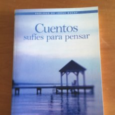 Libros de segunda mano: LIBRO CUENTOS SUFÍES PARA PENSAR. Lote 244616920