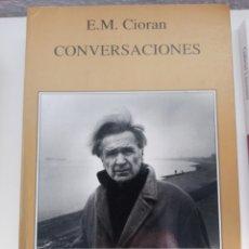 Libros de segunda mano: CONVERSACIONES. EMIL CIORAN. TUSQUETS EDITORES.. Lote 244704355