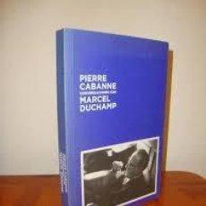 Libros de segunda mano: CONVERSACIONES CON MARCEL DUCHAMP. PIERRE CABANNE. Lote 244935265
