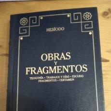 Libros de segunda mano: HESIODO. OBRAS Y FRAGMENTOS. BIBLIOTECA CLÁSICA GREDOS.. Lote 244937805