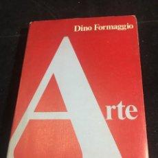 Libros de segunda mano: DINO FORMAGGIO, ARTE, TEMAS DE FILOSOFIA, LABOR 1976. Lote 244942750