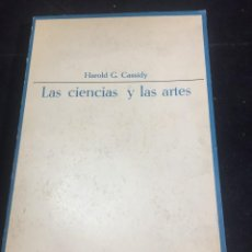 Libros de segunda mano: LAS CIENCIAS Y LAS ARTES. HAROLD G. CASSIDY. ENSAYISTAS DE HOY TAURUS 1964. Lote 244943995