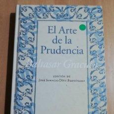 Libros de segunda mano: EL ARTE DE LA PRUDENCIA (BALTASAR GRACIÁN). Lote 244944095