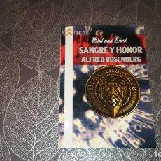 Libros de segunda mano: SANGRE Y HONOR. SELECCIÓN DE TEXTOS DEL FILÓSOFO NAZI ALFRED ROSENBERG.. Lote 245102980