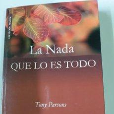 Libros de segunda mano: LA NADA QUE LO ES TODO -TONY PARSONS. Lote 245314775