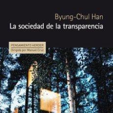 Libros de segunda mano: LA SOCIEDAD DE LA TRANSPARENCIA. - HAN, BYUNG-CHUL.. Lote 245349070