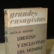 Libros de segunda mano: LIBERTAD Y ESCLAVITUD DEL HOMBRE.- BERDIAEV, NICOLÁS.. Lote 245352720