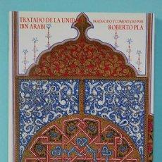 Libros de segunda mano: LMV - TRATADO DE LA UNIDAD. IBN ARABI. EDICIONES SIRIO. MÁLAGA. 1987. Lote 245362510